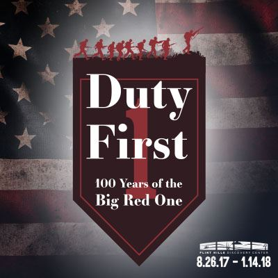 Duty First: 100 Years of the Big Red One